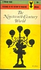 The Nineteenth-Century World by Guy S.…