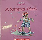 A Summer Week by Sharon Callen