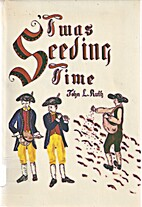 Twas seeding time : a Mennonite view of the…