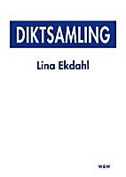 Diktsamling by Lina Ekdahl