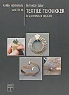 Textile teknikker : smykker i sølv :…