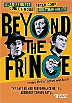 Beyond The Fringe [1964 TV movie] by Duncan…