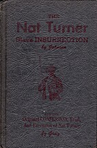 The Nat Turner slave insurrection, by F. Roy…