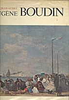 Eugène Boudin by Georges Jean-Aubry