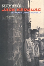 Windblown World: The Journals of Jack…