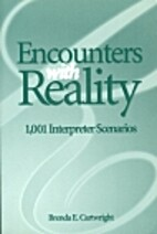 Encounters With Reality: 1001 Interpreter…