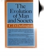 Evolution of Man and Society - Cyril Dean Darlington
