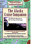 The Alaska Cruise Companion: A Mile by Mile…