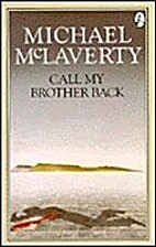 Call My Brother Back by Michael McLaverty
