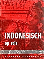 Indonesisch op reis by Th.S.…
