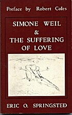 Simone Weil and the Suffering of Love by…