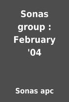 Sonas group : February '04 by Sonas apc