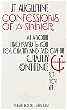 Confessions of a Sinner by St. Augustine