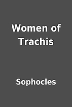 Women of Trachis by Sophocles