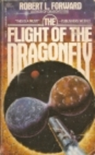 Flight of the Dragonfly by Robert L. Forward