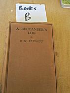 A buccaneer's log, by C. M Bennett