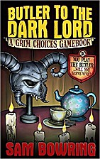 Butler to the Dark Lord: A Grim Choices…