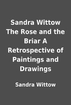 Sandra Wittow The Rose and the Briar A…