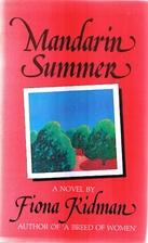 Mandarin Summer by Fiona Kidman