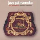 Jazz på svenska svenska…