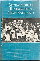 Genealogical Research in New England by…