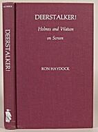 Deerstalker: Holmes and Watson on Screen by…