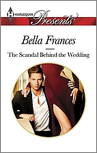 The Scandal Behind the Wedding by Bella…