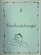 Akushiutshiuapit by Louise Canap E-Bacon