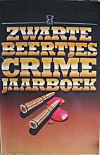Zwarte Beertjes crime-jaarboek by Margreet…
