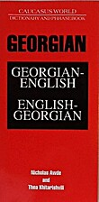 Georgian Dictionary and Phrasebook (Caucasus…