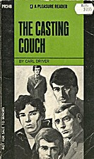 The Casting Couch by Carl Driver (pseudonym…
