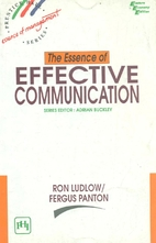 The Essence Of Effective Communication by…
