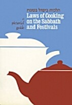 Laws of Cooking on the Sabbath and Festivals…