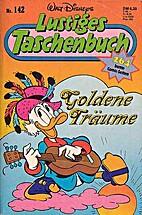 Goldene Träume : Walt Disneys lustige…