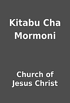 Kitabu Cha Mormoni by Church of Jesus Christ
