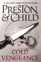 Cold Vengeance by Douglas Preston