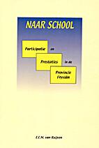 Naar school : participatie en prestaties in…