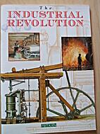 The industrial revolution by John Basil…