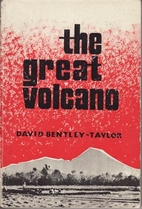 THE GREAT VOLCANO by David Bentley-Taylor
