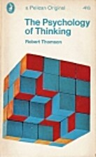 The Psychology of Thinking by Robert Thomson