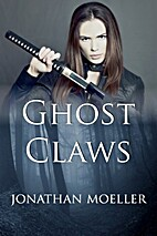 Ghost Claws (Ghosts, #6.5) by Jonathan…