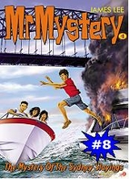 Mr Mystery 8 - The Mystery of the Sydney…