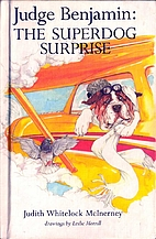 Judge Benjamin: The Superdog Surprise by…