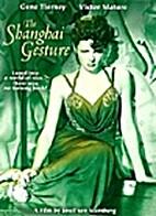 The Shanghai Gesture [1941 film] by Josef…