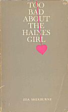 Too Bad About the Haines Girl by Zoa…