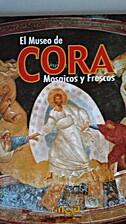El museo de Cora. Mosaicos y frescos by…