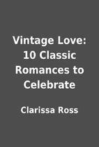 Vintage Love: 10 Classic Romances to…