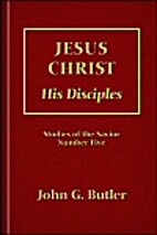 Jesus Christ: His Disciples (Studies of the…