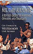Military Airpower: A Revised Digest of Air…