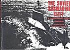 The Soviet Submarine Fleet by John Berg